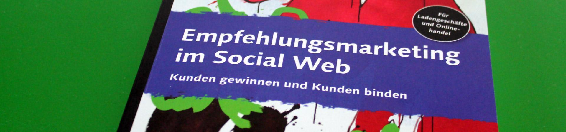 Buchrezension: Empfehlungsmarketing im Social Web